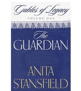 Other - Anita Stansfield Gables of Legacy V1-The Guardian